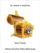 Sony Fontal - Un tesoro a sorpresa