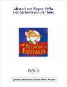 Fiffi:-) - Misteri nel Regno della Fantasia-Regno del buio