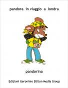 pandorina - pandora  in viaggio  a  londra