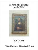 TOPANUELE - IL CASO DEL QUADRO SCOMPARSO