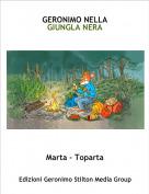 Marta - Toparta - GERONIMO NELLA GIUNGLA NERA