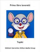 Topikì - Primo libro lavoretti