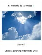 alex910 - El misterio de las nubes 2