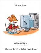 rataescritora - Mouseface