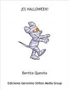 Bertita Quesita - ¡ES HALLOWEEN!