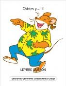 LEYRRE QUESON - Chistes y... II
