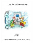 Jorge - El caso del salón congelado