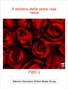 Fiffi:-) - Il mistero delle sette rose rosse