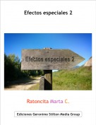 Ratoncita Marta C. - Efectos especiales 2