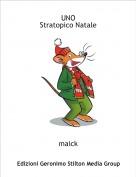 maick - UNOStratopico Natale