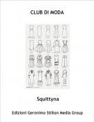 Squittyna - CLUB DI MODA