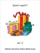 ale <3 - Quanti regali!!!