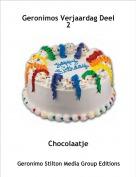 Chocolaatje - Geronimos Verjaardag Deel 2