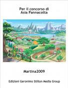 Martina2009 - Per il concorso di Asia Pannacotta