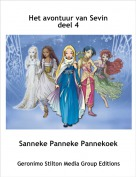 Sanneke Panneke Pannekoek - Het avontuur van Sevin deel 4
