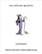 carotopola - una visita per geronimo