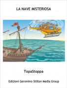 TopaStoppa - LA NAVE MISTERIOSA