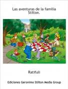 Ratifuli - Las aventuras de la familia Stilton.