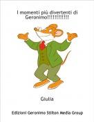 Giulia - I momenti più divertenti di Geronimo!!!!!!!!!!!!