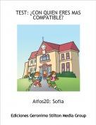 Aifos20: Sofia - TEST: ¿CON QUIEN ERES MAS COMPATIBLE?