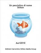 Auri2010 - Un pesciolino di nome Stilton