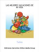 Talhia - LAS MEJORES VACACIONES DE MI VIDA