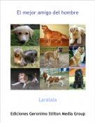 Laralala - El mejor amigo del hombre