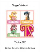 Topine BFF - Blogger's friends