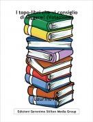 Laurina10! - I topo-libri che vi consiglio di leggere! (Votazione)
