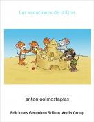 antonioolmostapias - Las vacaciones de stilton
