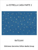 RATOJAVI - LA ESTRELLA CAIDA PARTE 2