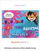 Ratoncita Marta C. - Candy you 2