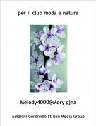 Melody4000@Mery gjna - per il club moda e natura