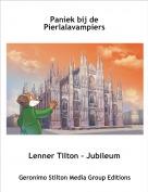 Lenner Tilton - Jubileum - Paniek bij de Pierlalavampiers