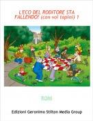 ROMI - L'ECO DEL RODITORE STA FALLENDO! (con voi topini) 1