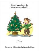 Ziza - Henri versierd de kerstboom. deel 1