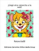 Ratoncita00 - ¡Llegó otra ratoncita a la web!
