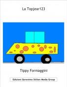 Tippy Formaggini - La Topjear123