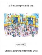 rorita0802 - la fiesta sorpresa de tea.