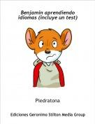 Piedratona - Benjamin aprendiendo idiomas (incluye un test)