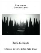 Ratita Carmen.B - Ilvermorny(Introducciòn)