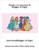 stecchina@Blogger di Sogni - Poesie x il concorso di Blogger di Sogni