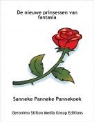 Sanneke Panneke Pannekoek - De nieuwe prinsessen van fantasia