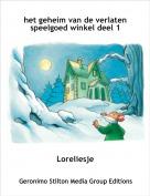 Loreliesje - het geheim van de verlaten speelgoed winkel deel 1