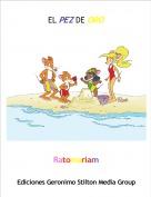 Ratomariam - EL PEZ DE ORO