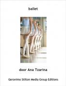 door Ana Tzarina - ballet