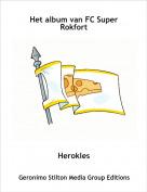 Herokles - Het album van FC Super Rokfort
