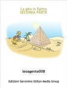 leoagente008 - La gita in EgittoSECONDA PARTE