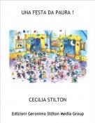 CECILIA STILTON - UNA FESTA DA PAURA !