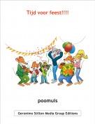 poomuis - Tijd voor feest!!!!